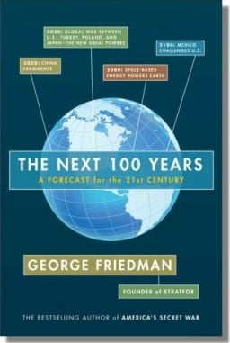 The Next 100 Years - George Friedman